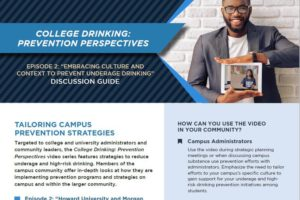 """College Drinking: Prevention Perspectives """"Embracing Culture and Context to Prevent Underage Drinking"""" Discussion Guide"""